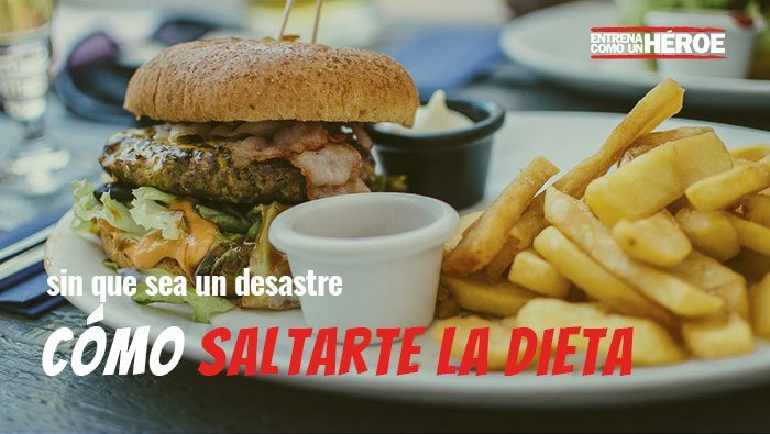 CHEAT MEAL: Cómo saltarte la dieta sin que sea un desastre