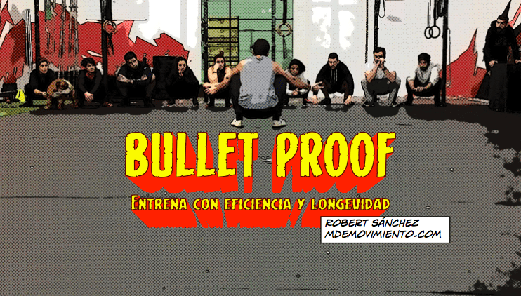 BULLETPROOF: 4 requisitos educativos para entrenar con eficiencia y longevidad